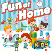 Fun at Home: 20 Playful Songs For Indoors by The Countdown Kids