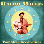 Complete Recordings (Remastered) by Ralph Willis