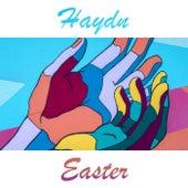 Easter - Haydn by Franz Joseph Haydn