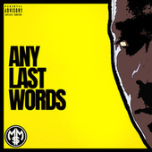 Any Last Words by MoR
