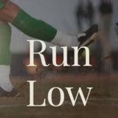 Run Low de Various Artists