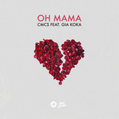 Oh Mama by Cmc$