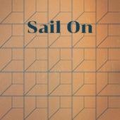 Sail On de Various Artists