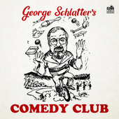 George Schlatter's Comedy Club by Various Artists