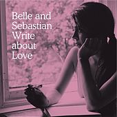 Write About Love de Belle and Sebastian