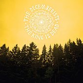 The King Is Dead de The Decemberists