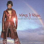 Rainy Dayz by Mary J. Blige