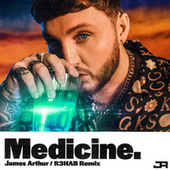 Medicine (R3HAB Remix) by James Arthur