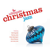 Ultimate Jazz Christmas by Various Artists