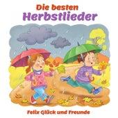Die Besten Herbstlieder von Felix Glück und Freunde
