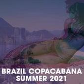 Brazil Copacabana Summer 2021 von Various Artists
