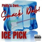 Ice Pick (Live) [feat. Jeffrey Harvey] de Philly's Own Smack Dab
