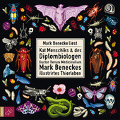 Kat Menschiks und des Diplom-Biologen Doctor Rerum Medicinalium Mark Beneckes Illustrirtes Thierleben (Ungekürzt) von Mark Benecke
