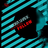 Follow von Booka Shade