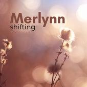 Shifting fra Merlynn