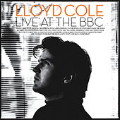 Live At The BBC by Lloyd Cole