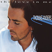 The Love In Me de Thomas Anders