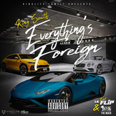 Everything's Foreign by King South