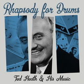 Rhapsody for Drums by Ted Heath and His Music