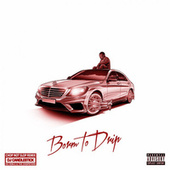 Born to Drip: The ChopNotSlop Remix de Sosamann, OG Ron C,  DJ Candlestick