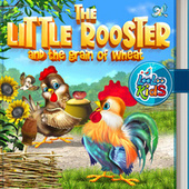 The Little Rooster and the Grain of Wheat by LooLoo Kids