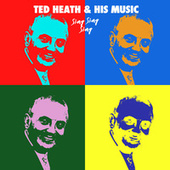 Sing Sing Sing by Ted Heath and His Music