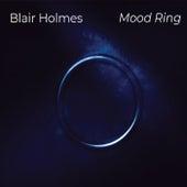 Mood Ring de Blair Holmes