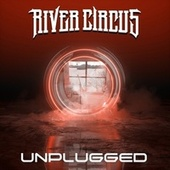 Unplugged (Acoustic Version) by River Circus