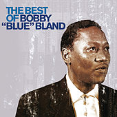 The Best of Bobby 'Blue' Bland by Bobby Blue Bland