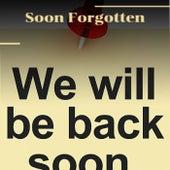 Soon Forgotten de Various Artists