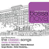 Pure Bossa Nova: The Classic Songs de Various Artists