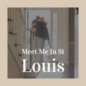 Meet Me In St Louis de Various Artists