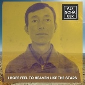 I Hope Feel To Heaven Like The Stars von Alschauer