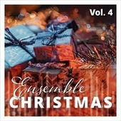 Ensemble Christmas, Vol. 4 by Various Artists