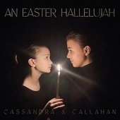 An Easter Hallelujah by Cassandra