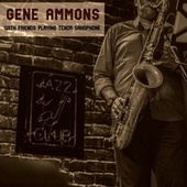 With Friends Playing Tenor Saxophone by Gene Ammons