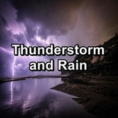 Thunderstorm and Rain by Relaxing Sounds of Nature