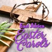 East Africa Easter Carols fra Various Artists