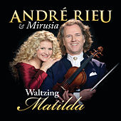 Waltzing Matilda by André Rieu