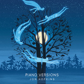 Piano Versions by Jon Hopkins
