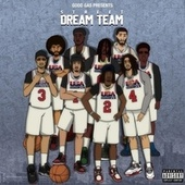 Street Dream Team by Good Gas