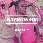 Hatin On Me (Remaster) by Marion