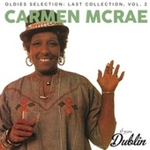 Oldies Selection: Last Collection, Vol. 2 by Carmen McRae