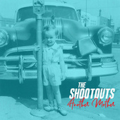Another Mother de The Shootouts