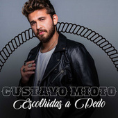 Gustavo Mioto – Escolhidas a Dedo by Gustavo Mioto