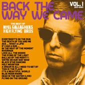 Back the Way We Came: Vol. 1 (2011 - 2021) by Noel Gallagher's High Flying Birds