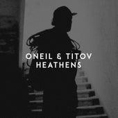 Heathens de O'Neil