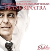 Oldies Selection: Sinatra Sings...of Love and Things von Frank Sinatra