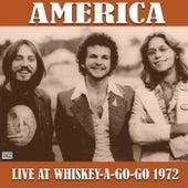 Live At Whiskey-A-Go-Go 1972 (Live) de America