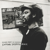 Everyone Deserves Music by Michael Franti